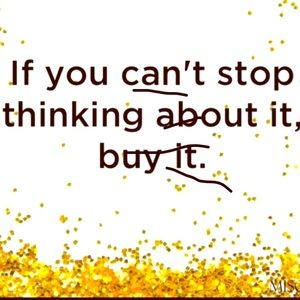 Other - If you can't stop thinking about it BUY IT!!
